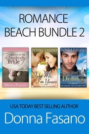 Romance Beach Bundle 2 ebook by Donna Fasano