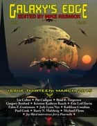 Galaxy's Edge Magazine: Issue 13, March 2015 ebook door Mike Resnick