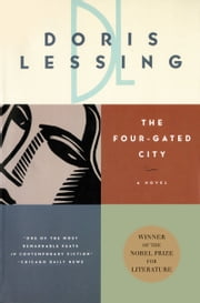 The Four-Gated City ebook by Doris Lessing