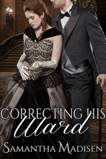 Correcting His Ward ebook by Samantha Madisen