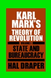 Karl Marx's Theory of Revolution I ebook by Hal Draper