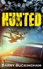 Hunted ebook by Barry Buckingham