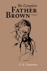 The Complete Father Brown volume 2 ebook by Chesterton, G. K.