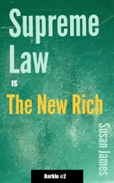 Supreme Law Is The New Rich ebook by Susan James