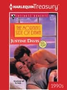 The Morning Side of Dawn eBook by Justine Davis