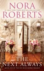 The Next Always ebook by Nora Roberts