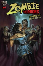 ZOMBIE TERRORS #1 ebook by Frank Forte,Royal McGraw,Adauto Silva,Doug Williams,David Hartman,Aly Fell