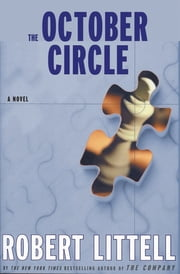 The October Circle ebook by Robert Littell