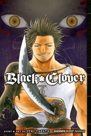 Black Clover, Vol. 6 ebook by Yūki Tabata