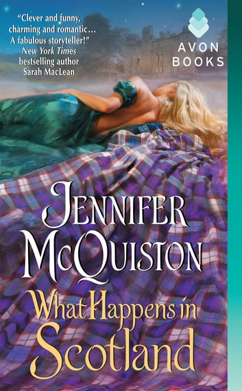 What Happens in Scotland ebook by Jennifer McQuiston