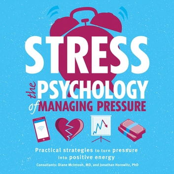 Stress: The Psychology of Managing Pressure audiobook by DK