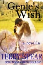 The Genie's Wish ebook by Terry Spear