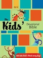 NIrV, The Kid's Devotional Bible, eBook ebook by