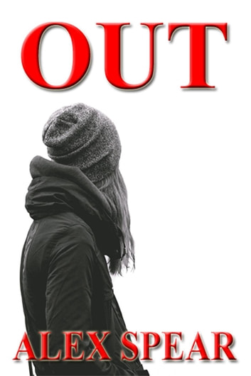 Out ebook by Alex Spear