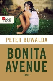 Bonita Avenue ebook by Peter Buwalda, Gregor Seferens