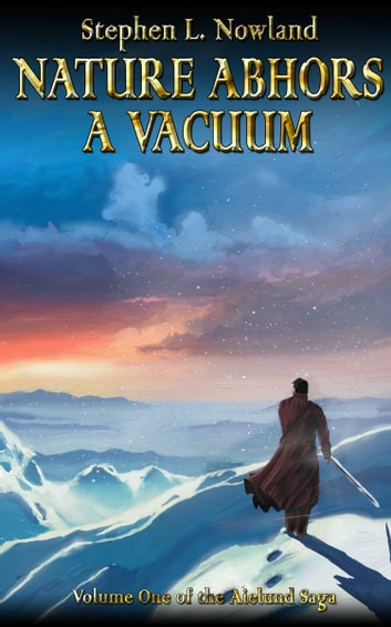 Nature Abhors a Vacuum ebook by Stephen L. Nowland