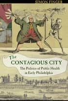 The Contagious City ebook by Simon Finger