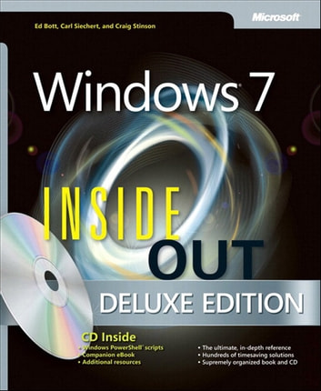 Windows 7 Inside Out, Deluxe Edition ebook by Ed Bott,Carl Siechert,Craig Stinson