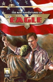 The New Adventures of the Eagle ebook by Pro Se Press