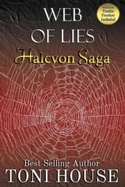Web of Lies ebook by Toni House