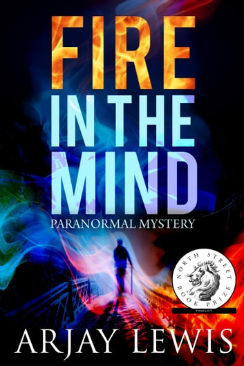 Fire In The Mind - Doctor Wise Book One ebook by Arjay Lewis