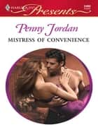 Mistress of Convenience ebook by Penny Jordan