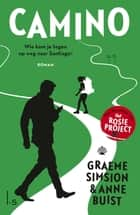 Camino 電子書 by Graeme Simsion, Anne Buist, Mieke Trouw-Luyckx