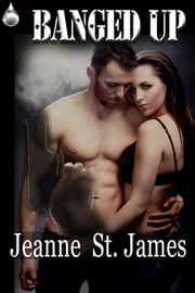 Banged Up ebook by Jeanne St. James