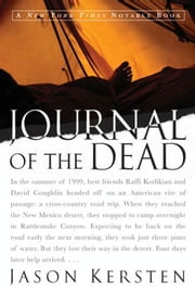 Journal of the Dead - A Story of Friendship and Murder in the New Mexico Desert ebook by Jason Kersten