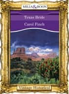 Texas Bride ebook by Carol Finch