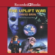 The Uplift War audiobook by David Brin