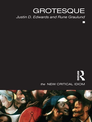 Grotesque ebook by Justin Edwards,Rune Graulund