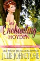 My Enchanting Hoyden ebook by Julie Johnstone