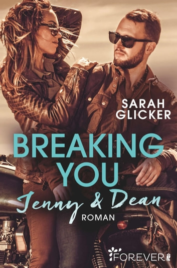 Breaking You. Jenny & Dean ebook by Sarah Glicker