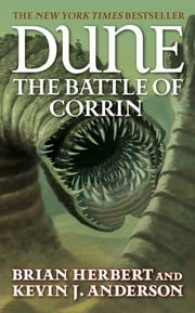 Dune: The Battle of Corrin ebook by Brian Herbert,Kevin J. Anderson