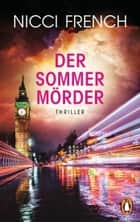 Der Sommermörder - Thriller ebook by Nicci French, Birgit Moosmüller