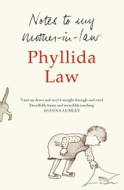 Notes to my Mother-in-Law ebook by Phyllida Law