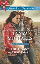 The Texan's Christmas ebook by Tanya Michaels