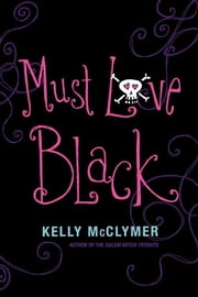 Must Love Black ebook by Kelly McClymer