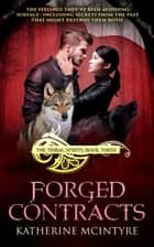 Forged Contracts ebook by Katherine McIntyre