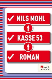 Kasse 53 ebook by Nils Mohl