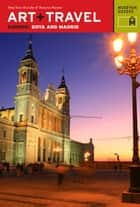 Art + Travel Europe Goya and Madrid ebook by Museyon Guides