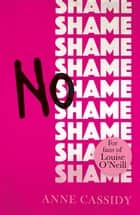 No Shame ebook by Anne Cassidy