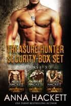 Treasure Hunter Security Box Set eBook by Anna Hackett