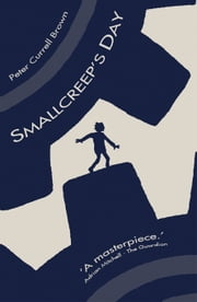 Smallcreep's Day ebook by Peter Currell Brown