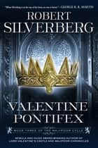 Valentine Pontifex ebook by Robert K. Silverberg