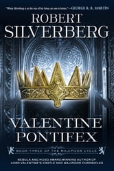 Valentine Pontifex - Book Three of the Majipoor Cycle ebook by Robert K. Silverberg