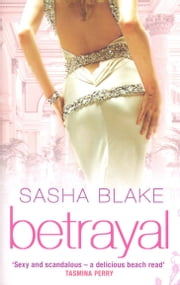 Betrayal ebook by Sasha Blake