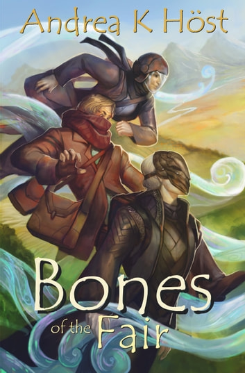 Bones of the Fair ebook by Andrea K Host