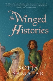 The Winged Histories - a novel ebook by Sofia Samatar